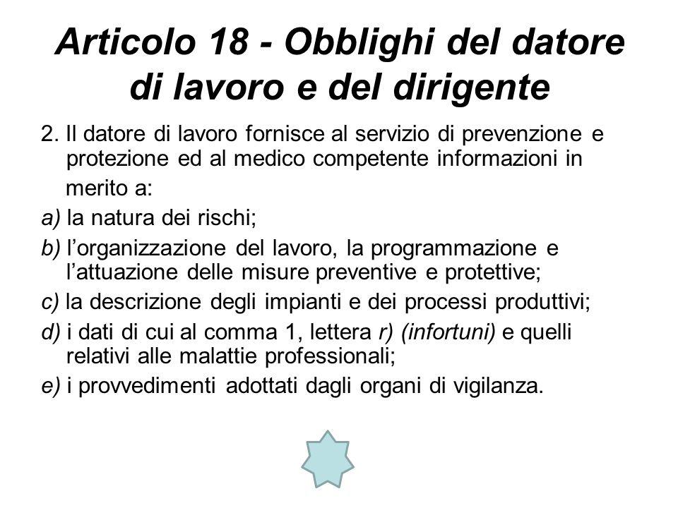 Articolo 18 - Obblighi del datore di lavoro e del dirigente 2.