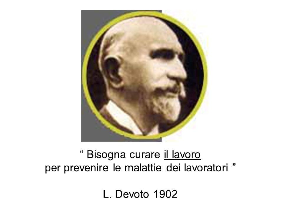 Bisogna curare il lavoro per prevenire le malattie dei lavoratori L. Devoto 1902