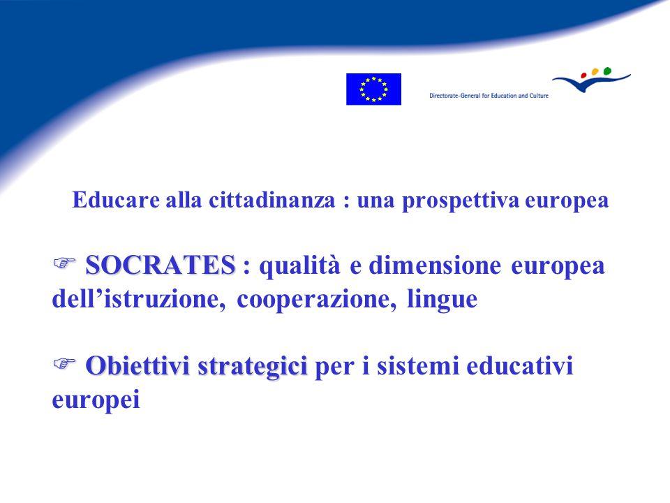 Obiettivi 1.Migliorare la qualità e l'efficacia dei sistemi educativi 2.