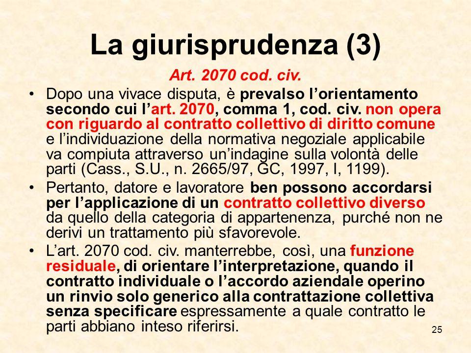 25 La giurisprudenza (3) Art.2070 cod. civ.