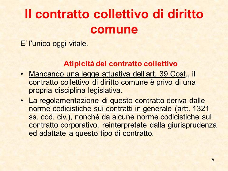 36 L'ERGA OMNES DEL CONTRATTO COLLETTIVO AZIENDALE NELL'AI 28.06.2011 > (AI 28.06.2011, punto 4).