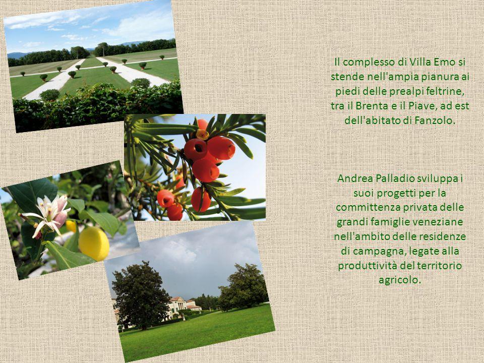 Il complesso di Villa Emo si stende nell ampia pianura ai piedi delle prealpi feltrine, tra il Brenta e il Piave, ad est dell abitato di Fanzolo.