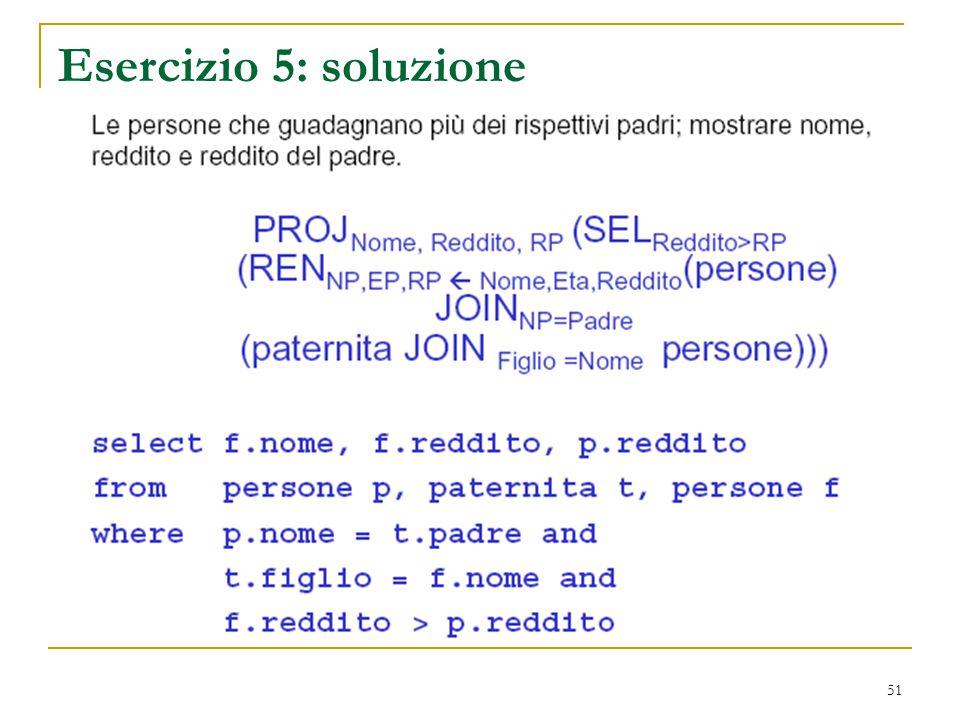 51 Esercizio 5: soluzione