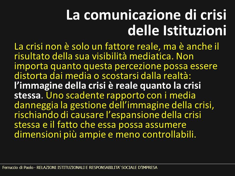 La crisi non è solo un fattore reale, ma è anche il risultato della sua visibilità mediatica. Non importa quanto questa percezione possa essere distor
