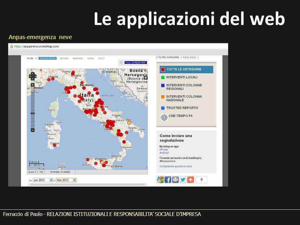 Ferruccio di Paolo - RELAZIONI ISTITUZIONALI E RESPONSABILITA' SOCIALE D'IMPRESA Anpas-emergenza neve Le applicazioni del web