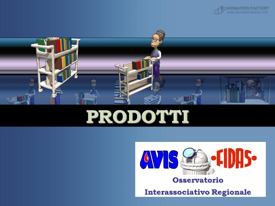 PRODOTTI Your Subtitle Goes Here Osservatorio Interassociativo Regionale