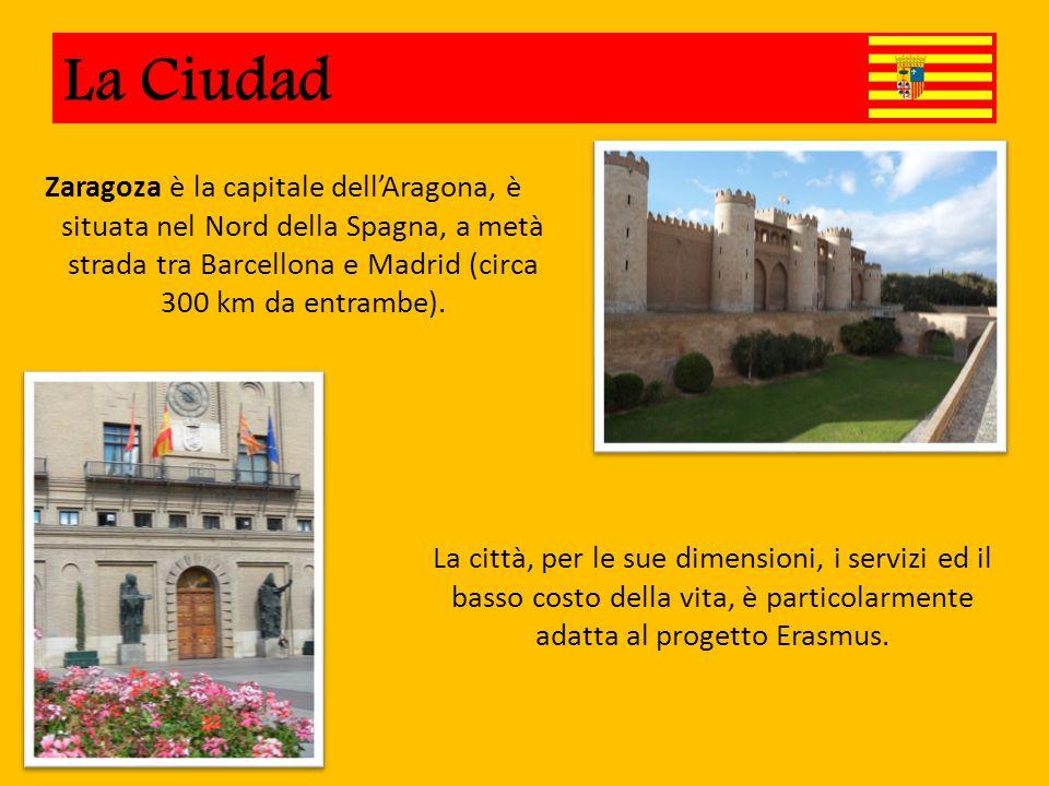La Ciudad Zaragoza è la capitale dell'Aragona, è situata nel Nord della Spagna, a metà strada tra Barcellona e Madrid (circa 300 km da entrambe).
