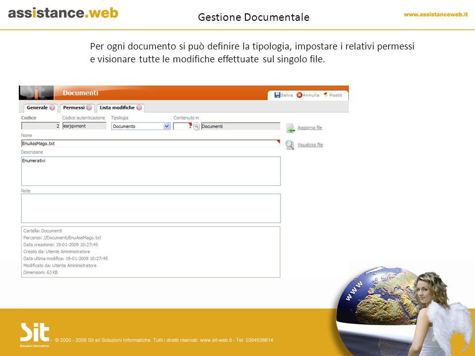 Gestione Documentale Per ogni documento si può definire la tipologia, impostare i relativi permessi e visionare tutte le modifiche effettuate sul singolo file.