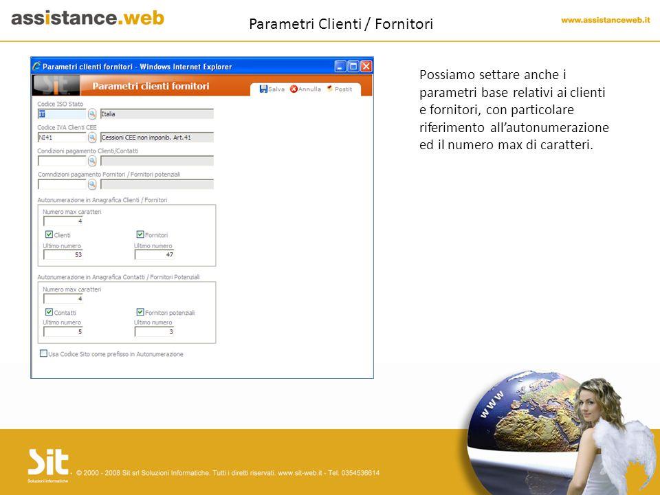 Parametri Clienti / Fornitori Possiamo settare anche i parametri base relativi ai clienti e fornitori, con particolare riferimento all'autonumerazione ed il numero max di caratteri.