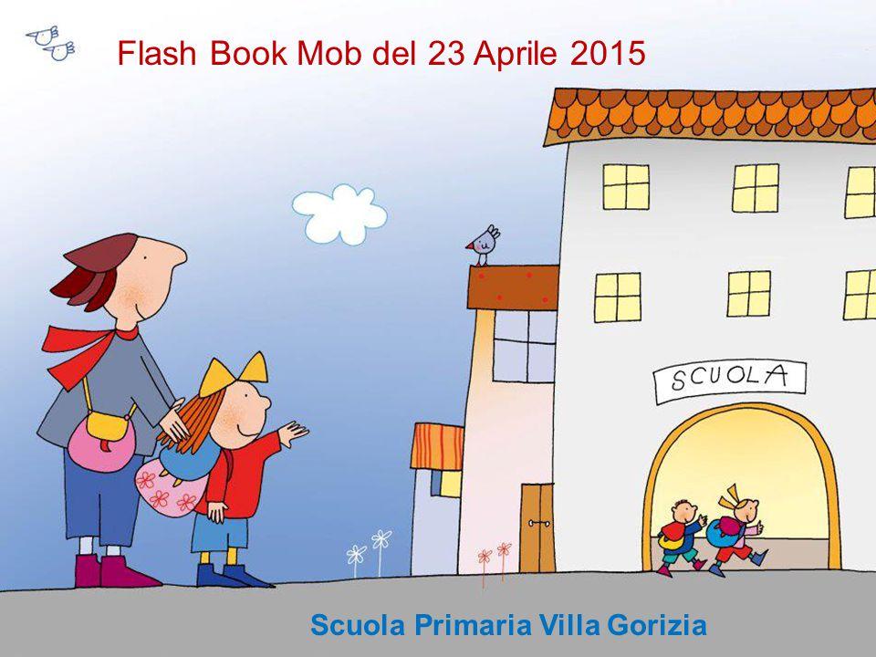Flash Book Mob del 23 Aprile 2015 Scuola Primaria Villa Gorizia