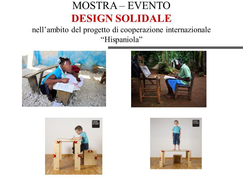 MOSTRA – EVENTO DESIGN SOLIDALE nell'ambito del progetto di cooperazione internazionale Hispaniola