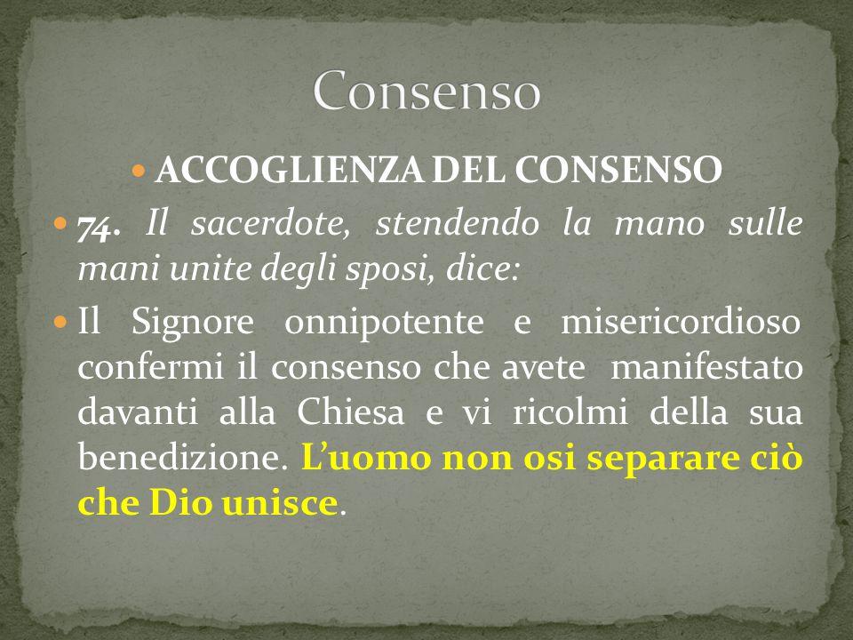 ACCOGLIENZA DEL CONSENSO 74.