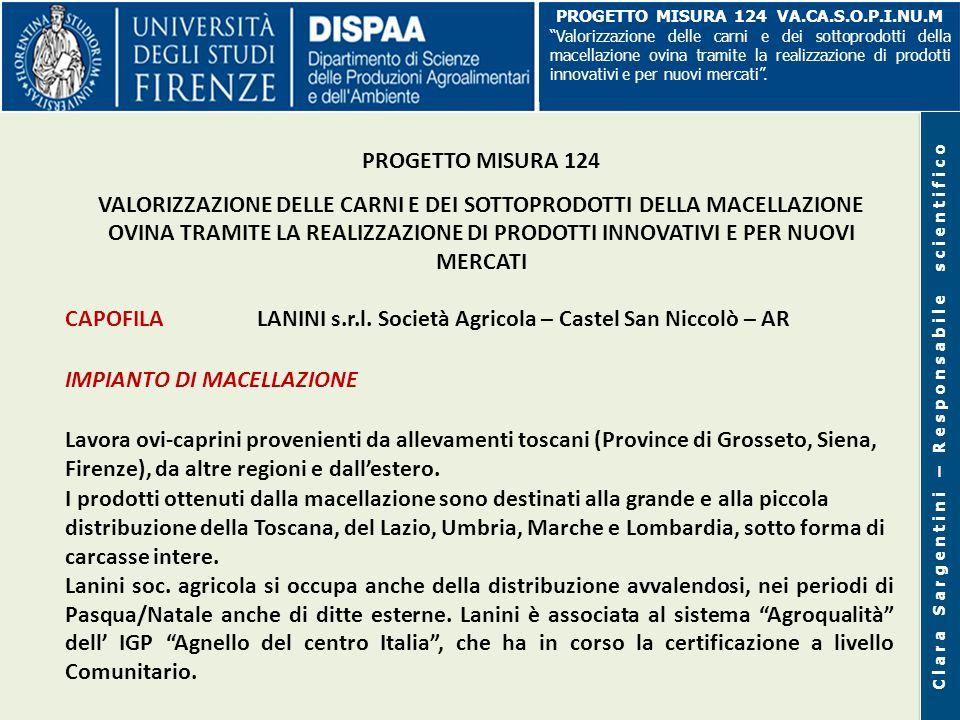 CAPI OVINI E CAPRINI MACELLATI IN TOSCANA (ISTAT, 2010) Agnelli Agnelloni e castrati Pecore e montoni Totale capi n.
