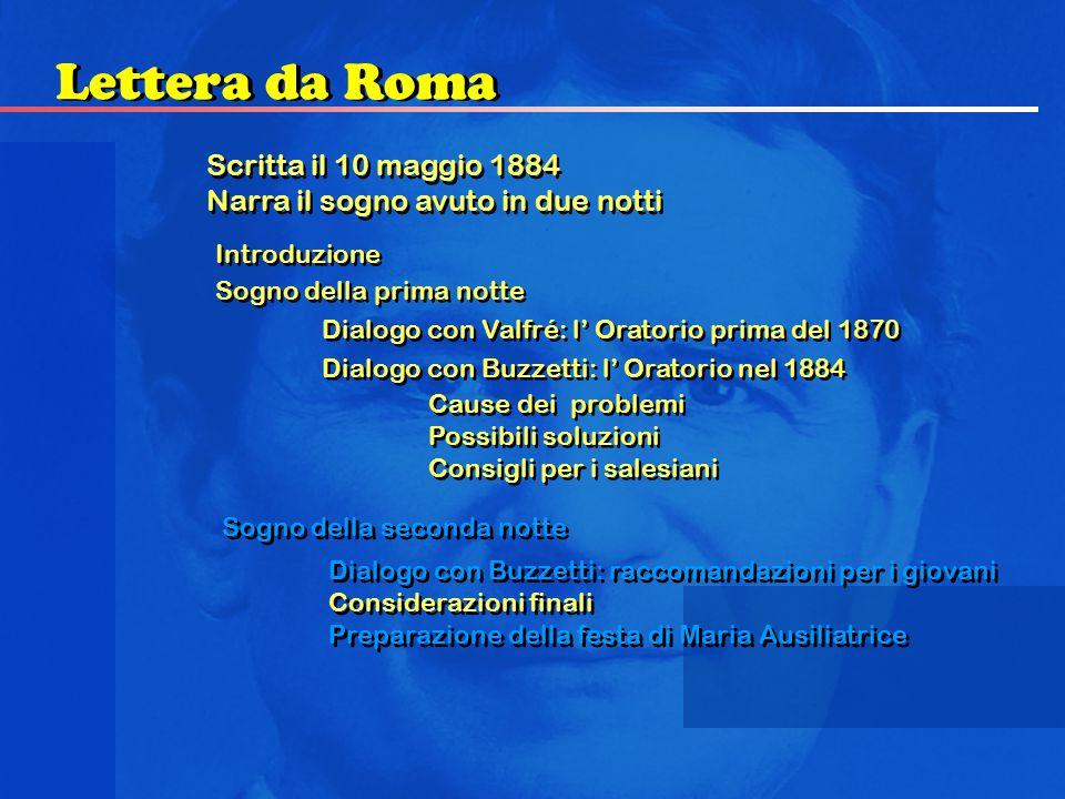 Scritta il 10 maggio 1884 Narra il sogno avuto in due notti Scritta il 10 maggio 1884 Narra il sogno avuto in due notti Lettera da Roma Introduzione S