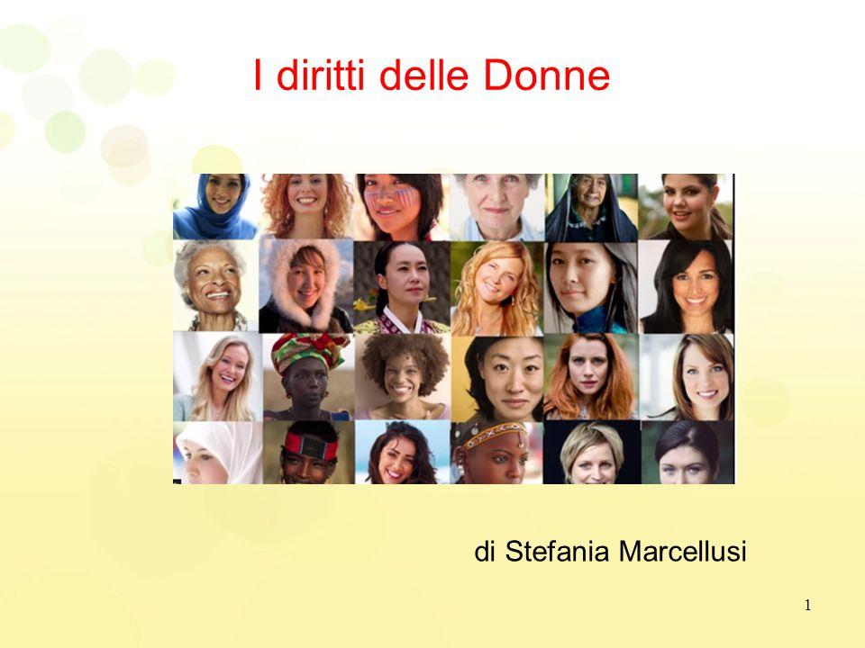 I diritti delle Donne di Stefania Marcellusi 1