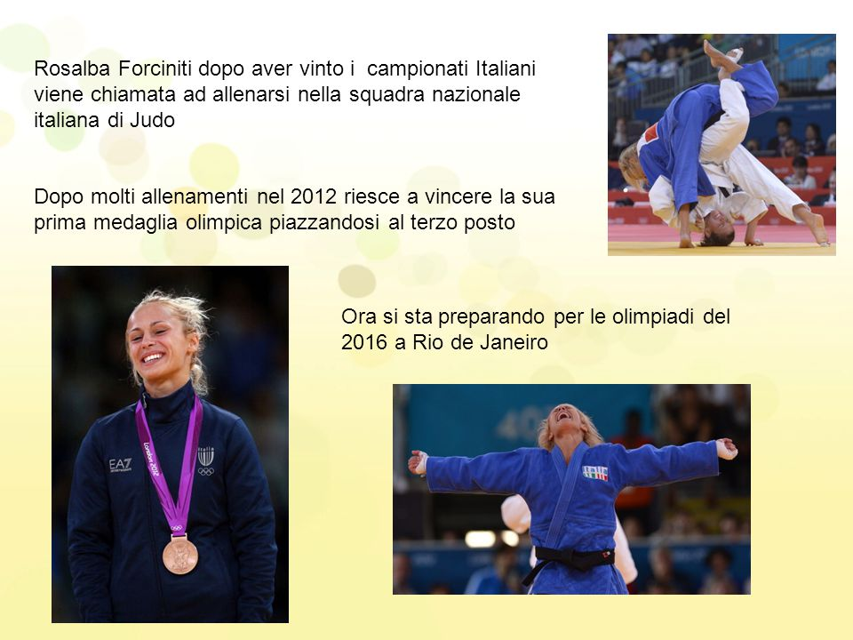 Rosalba Forciniti dopo aver vinto i campionati Italiani viene chiamata ad allenarsi nella squadra nazionale italiana di Judo Dopo molti allenamenti ne