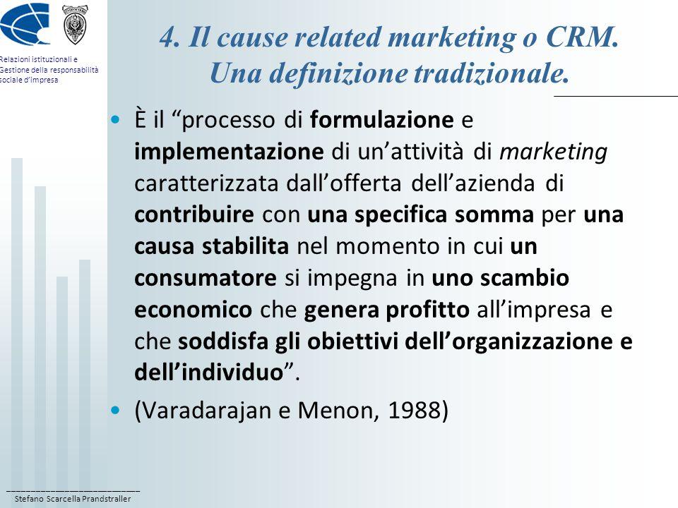 ____________________________ Stefano Scarcella Prandstraller Relazioni istituzionali e Gestione della responsabilità sociale d'impresa 4.