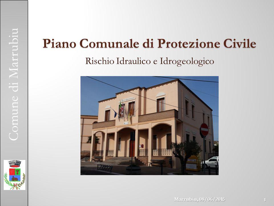 Comune di Marrubiu Piano Comunale di Protezione Civile Rischio Idraulico e Idrogeologico 1 Marrubiu, 08/06/2015
