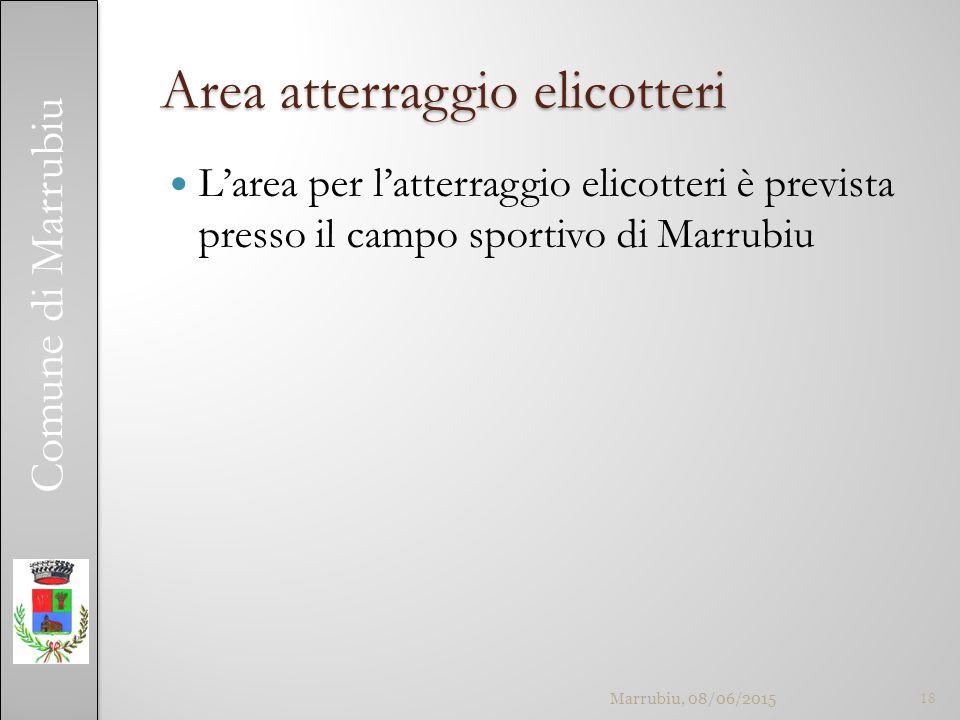 Comune di Marrubiu Area atterraggio elicotteri L'area per l'atterraggio elicotteri è prevista presso il campo sportivo di Marrubiu Marrubiu, 08/06/201518