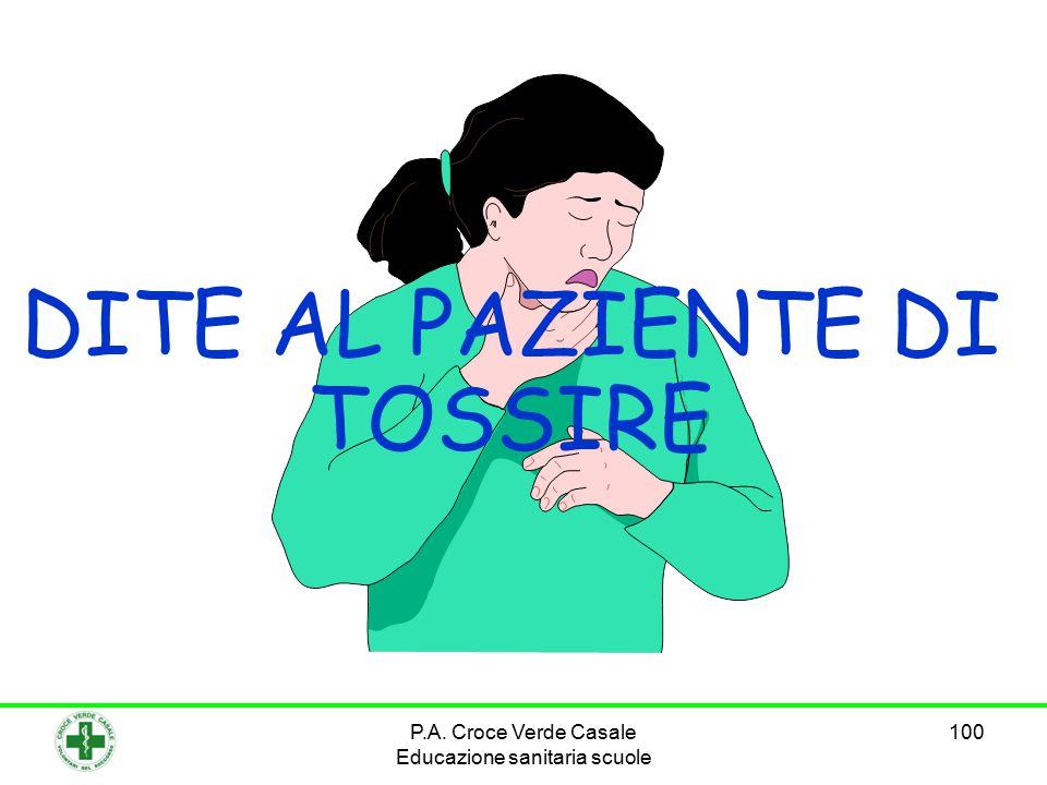 100 DITE AL PAZIENTE DI TOSSIRE P.A. Croce Verde Casale Educazione sanitaria scuole