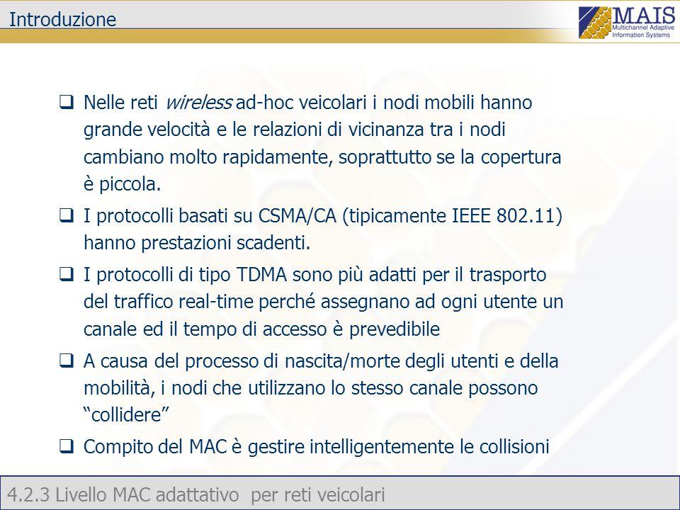 4.2.3 Livello MAC adattativo per reti veicolari Risultati delle simulazioni – Utenti serviti senza collisioni