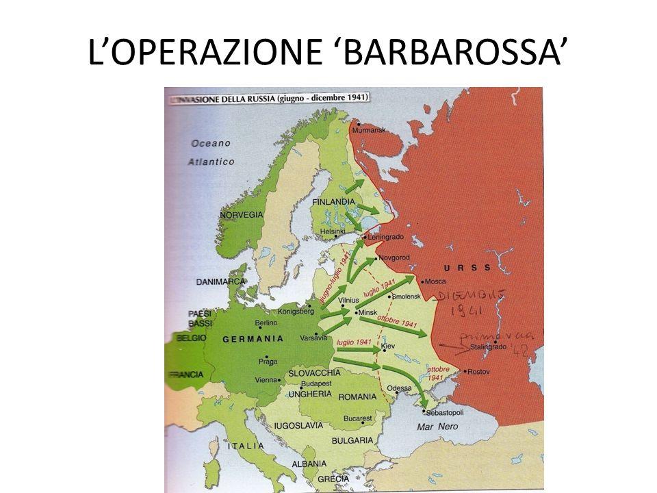 L'OPERAZIONE 'BARBAROSSA'