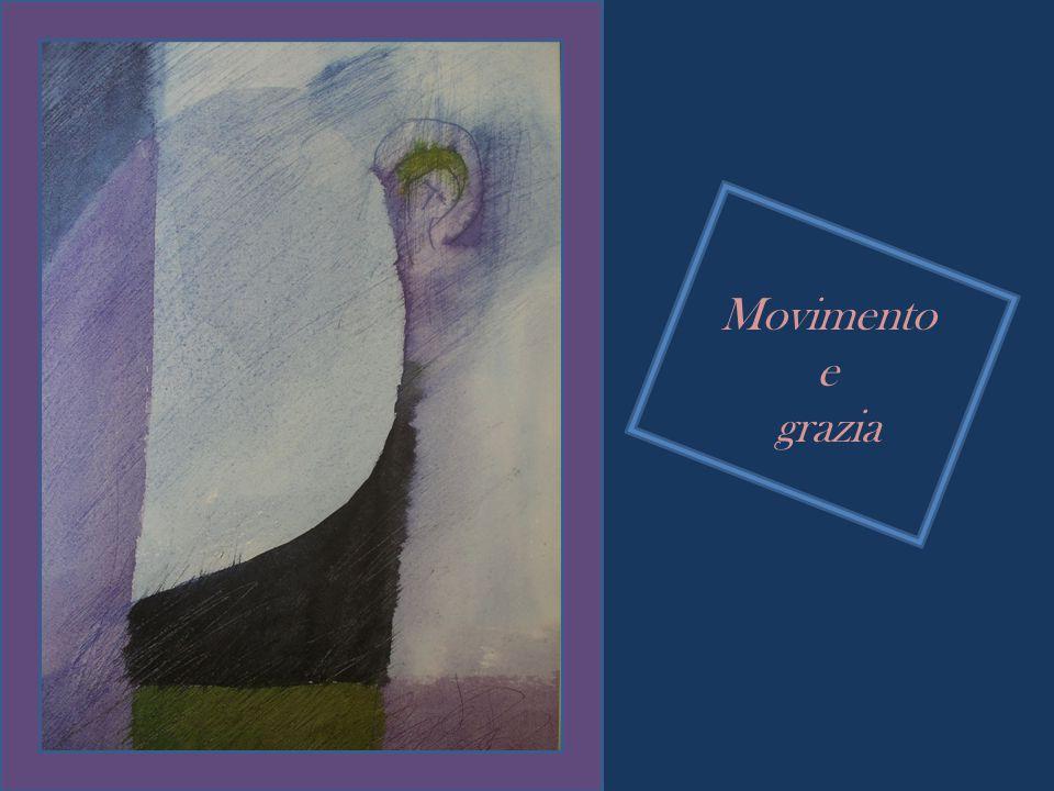 Movimento e grazia