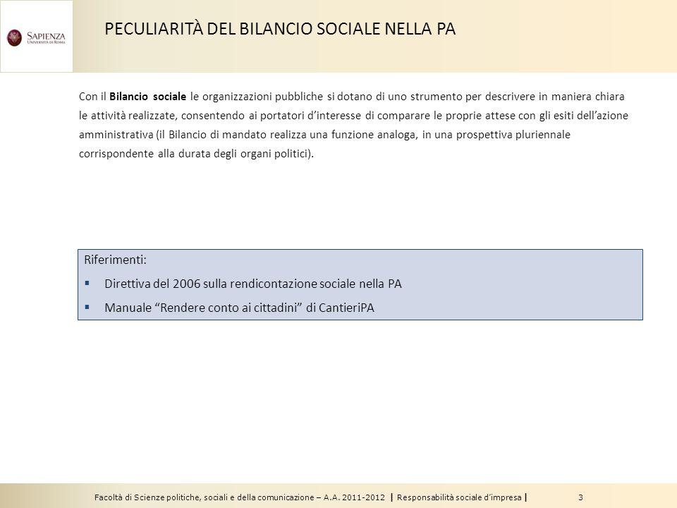 Facoltà di Scienze politiche, sociali e della comunicazione – A.A. 2011-2012 | Responsabilità sociale d'impresa | 3 Riferimenti:  Direttiva del 2006