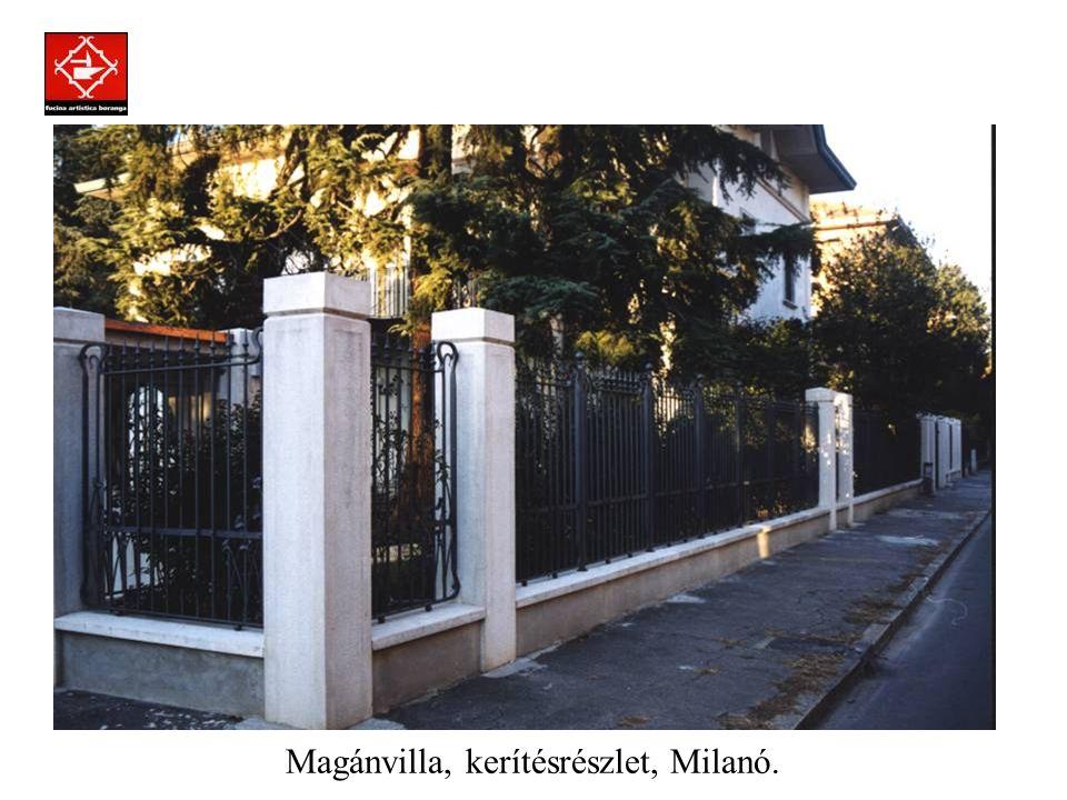 Prodotti assemblati a regola d'arte con la tecnica della chiodatura. Magánvilla, kerítés, Milanó.