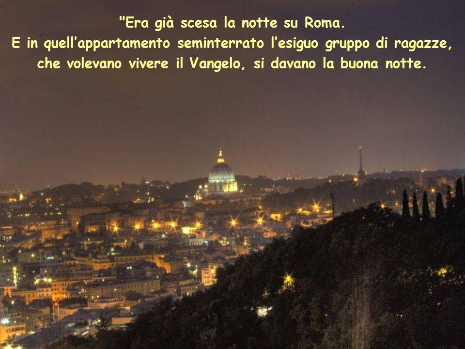 Era già scesa la notte su Roma.