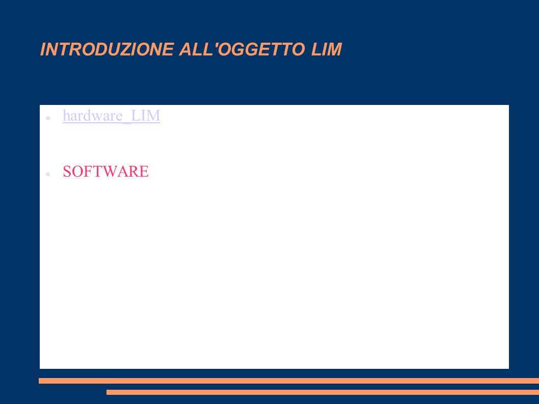 INTRODUZIONE ALL OGGETTO LIM hardware_LIM SOFTWARE