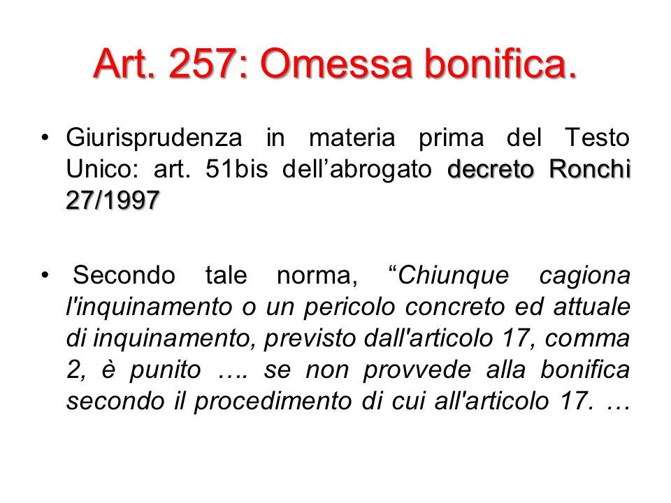 Art. 257: Omessa bonifica.