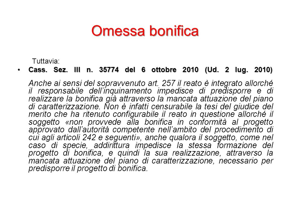 Omessa bonifica Tuttavia: Cass. Sez. III n. 35774 del 6 ottobre 2010 (Ud.