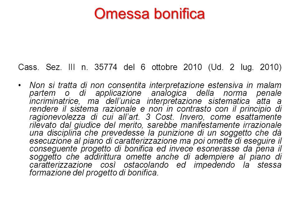Omessa bonifica Cass. Sez. III n. 35774 del 6 ottobre 2010 (Ud.