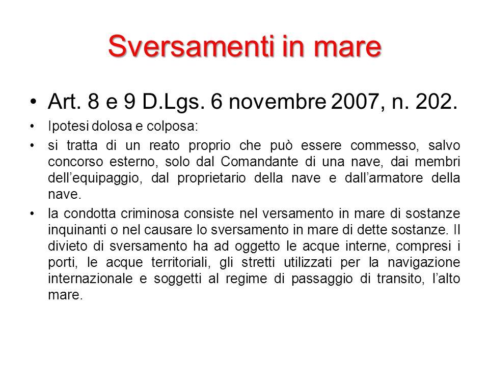 Sversamenti in mare Art. 8 e 9 D.Lgs. 6 novembre 2007, n.