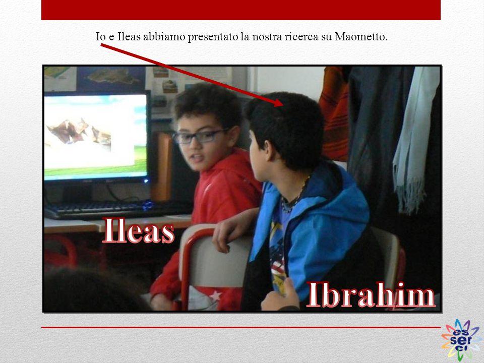Io e Ileas abbiamo presentato la nostra ricerca su Maometto.