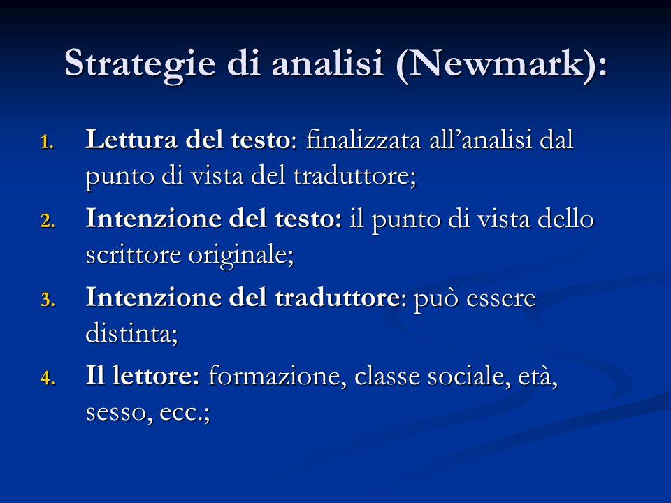 Strategie di analisi (Newmark): 5.Stili funzionali; 6.