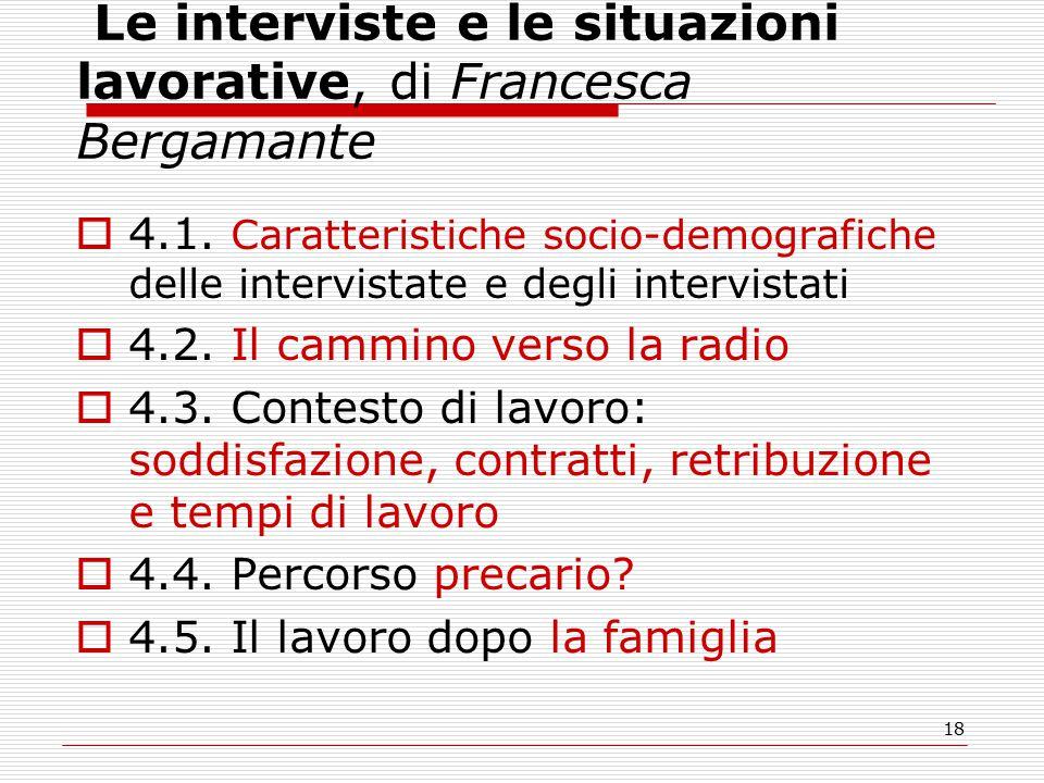 18 Le interviste e le situazioni lavorative, di Francesca Bergamante  4.1.
