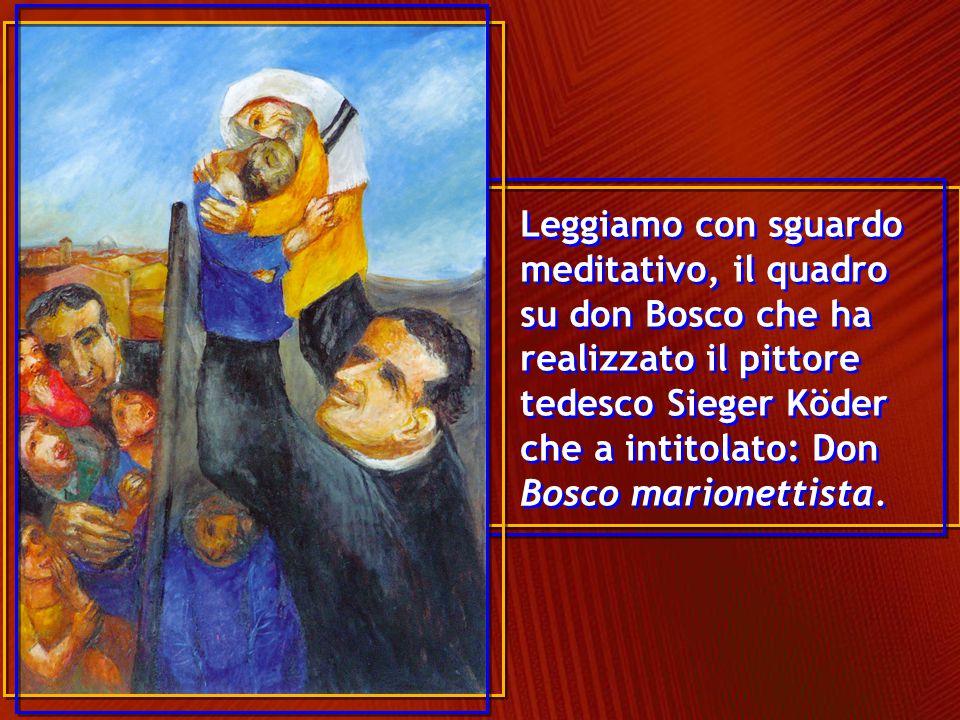 Don Bosco a destra, è dietro un panno che gli fa da Quinta.