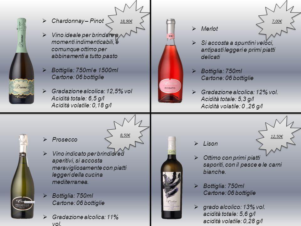 8,50€ 18,90€  Chardonnay – Pinot  Vino ideale per brindare a momenti indimenticabili, è comunque ottimo per abbinamenti a tutto pasto  Bottiglia: 7