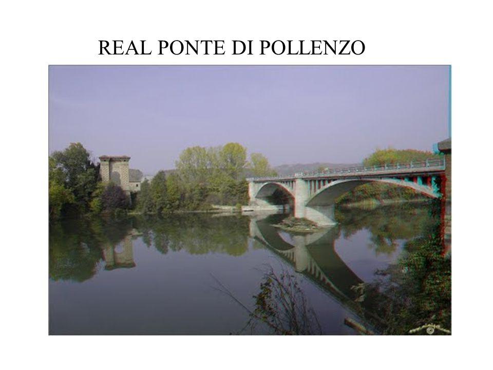 REAL PONTE DI POLLENZO