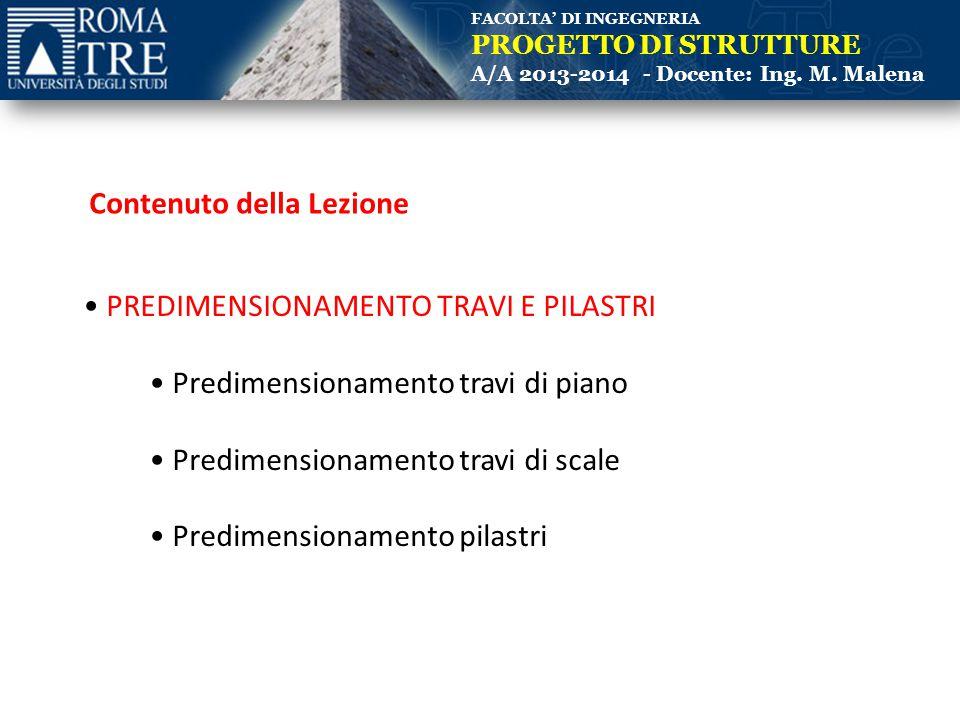 FACOLTA' DI INGEGNERIA PROGETTO DI STRUTTURE A/A 2013-2014 - Docente: Ing.