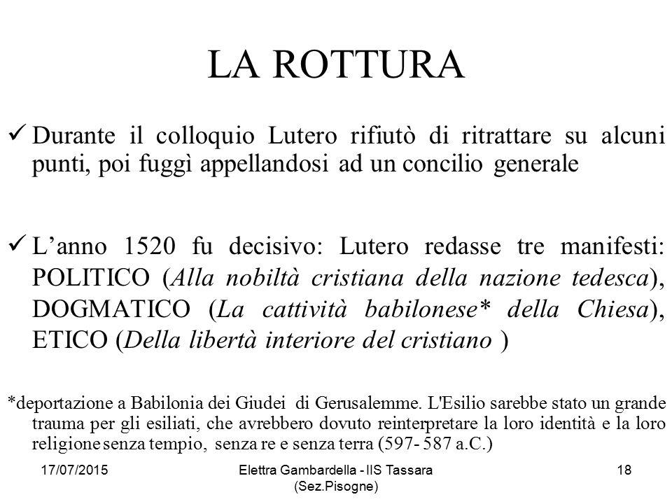 LA ROTTURA Durante il colloquio Lutero rifiutò di ritrattare su alcuni punti, poi fuggì appellandosi ad un concilio generale L'anno 1520 fu decisivo: