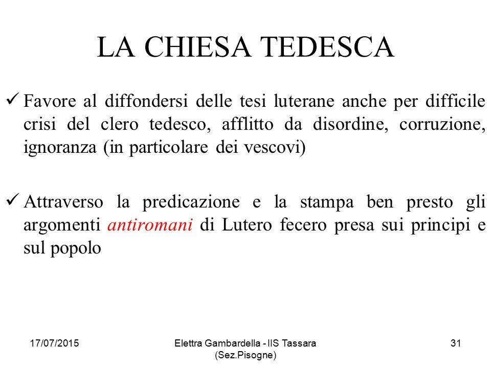 LA CHIESA TEDESCA Favore al diffondersi delle tesi luterane anche per difficile crisi del clero tedesco, afflitto da disordine, corruzione, ignoranza