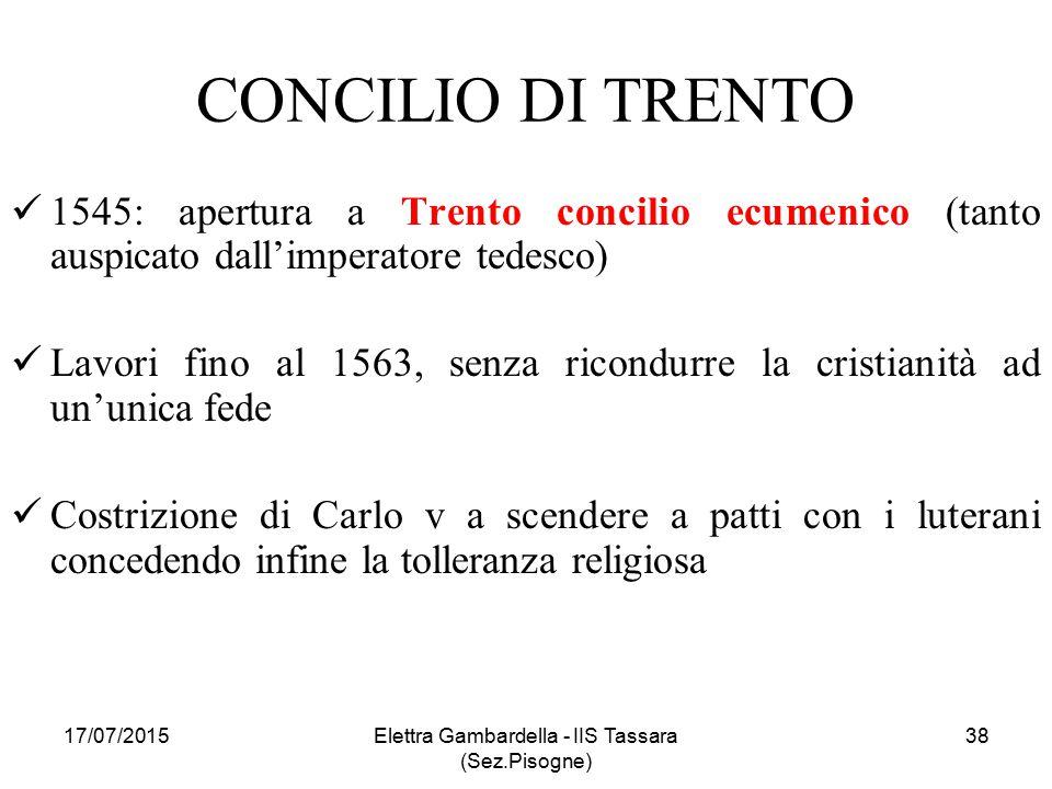 CONCILIO DI TRENTO 1545: apertura a Trento concilio ecumenico (tanto auspicato dall'imperatore tedesco) Lavori fino al 1563, senza ricondurre la crist