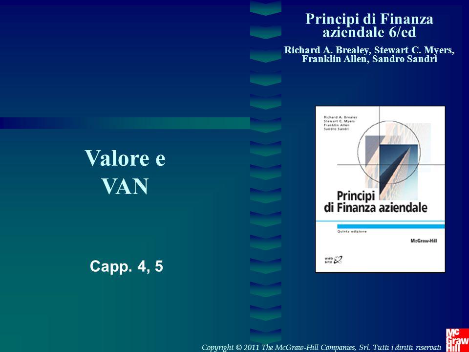 1- 22 Copyright © 2011 The McGraw-Hill Companies, SrlPrincipi di Finanza aziendale 6/ed – Brealey, Myers, Allen,Sandri Regola del tasso di rendimento  Accettare investimenti che offrono un tasso di rendimento maggiore del costo opportunità del capitale (attenzione: rendimenti annui!!!) 5060  50investimento Esempio Nel progetto precedente, il costo del capitale ammonta al 10%.
