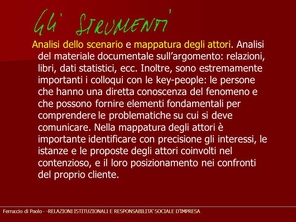 Ferruccio di Paolo - -RELAZIONI ISTITUZIONALI E RESPONSABILITA' SOCIALE D'IMPRESA Analisi dello scenario e mappatura degli attori. Analisi del materia