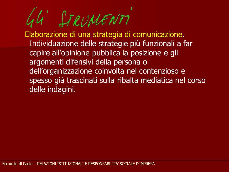 Ferruccio di Paolo - -RELAZIONI ISTITUZIONALI E RESPONSABILITA' SOCIALE D'IMPRESA Elaborazione di una strategia di comunicazione. Individuazione delle