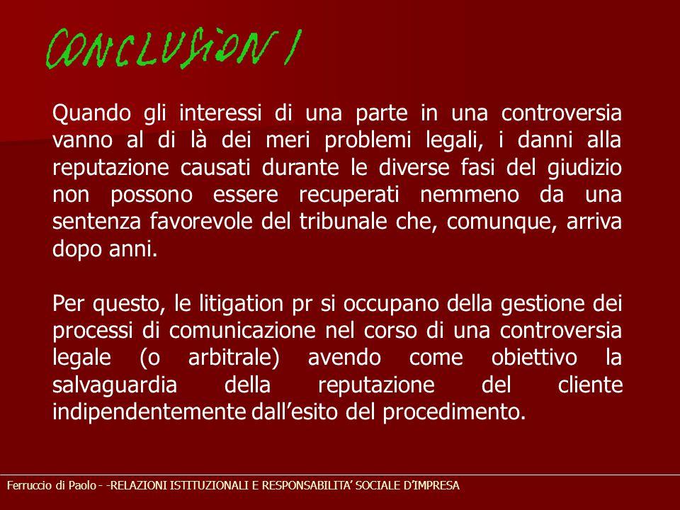 Ferruccio di Paolo - -RELAZIONI ISTITUZIONALI E RESPONSABILITA' SOCIALE D'IMPRESA Quando gli interessi di una parte in una controversia vanno al di là