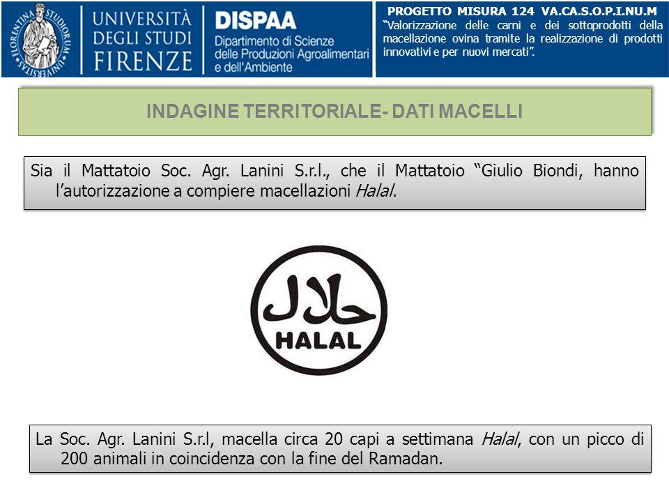 """Sia il Mattatoio Soc. Agr. Lanini S.r.l., che il Mattatoio """"Giulio Biondi, hanno l'autorizzazione a compiere macellazioni Halal. PROGETTO MISURA 124 V"""